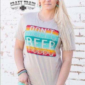 Crazy Train Don't Worry Beer Happy Shirt